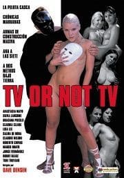 Tv Or Not Tv (2008)