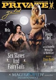 Private Gold 112: Sex Slaves and Fairy Tails (2011)