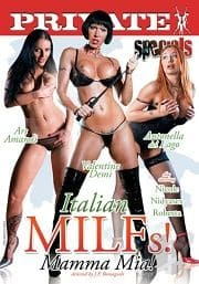 Private Specials 34: Italian MILFs! Mamma Mia! (2010)